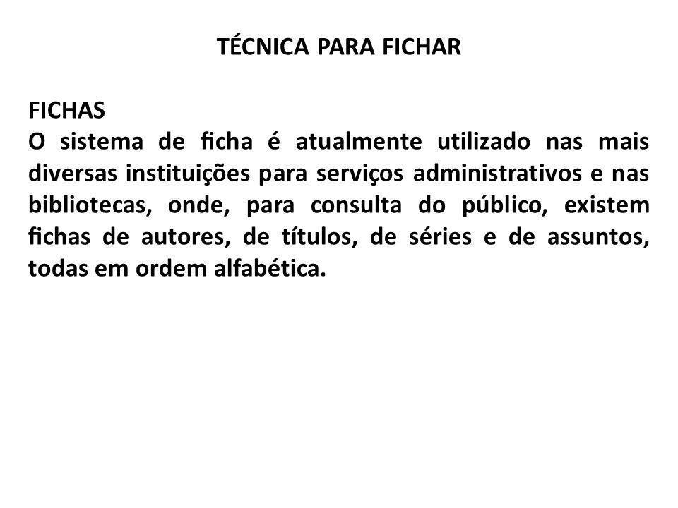 TÉCNICA PARA FICHAR FICHAS.