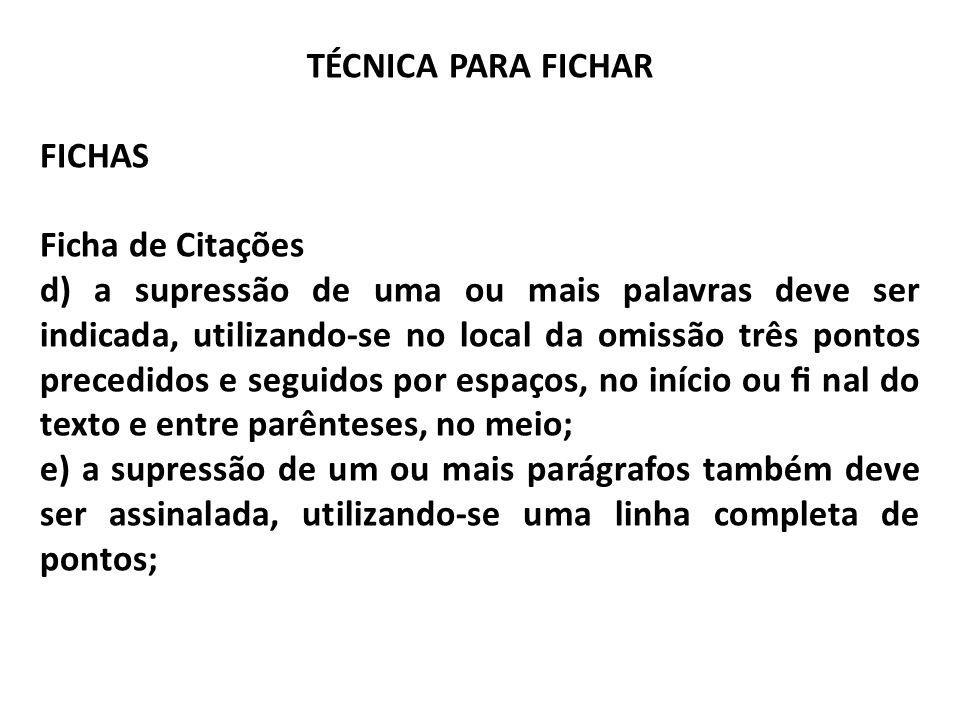 TÉCNICA PARA FICHAR FICHAS. Ficha de Citações.