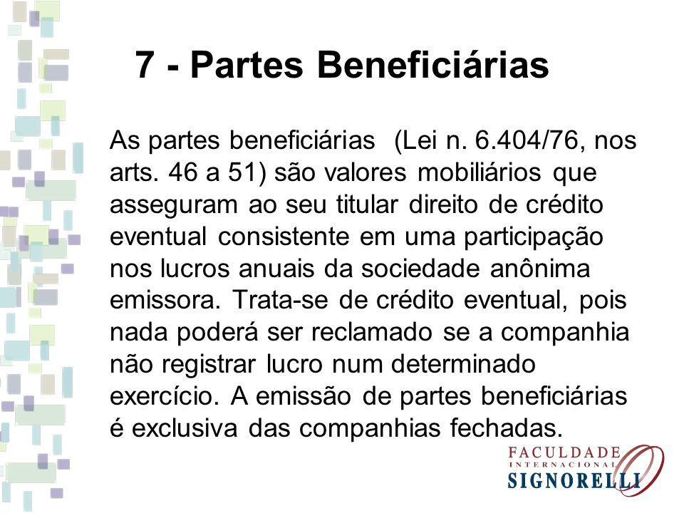 7 - Partes Beneficiárias