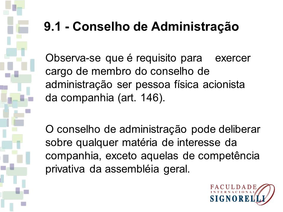 9.1 - Conselho de Administração