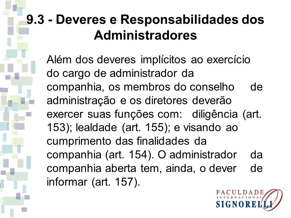 9.3 - Deveres e Responsabilidades dos Administradores