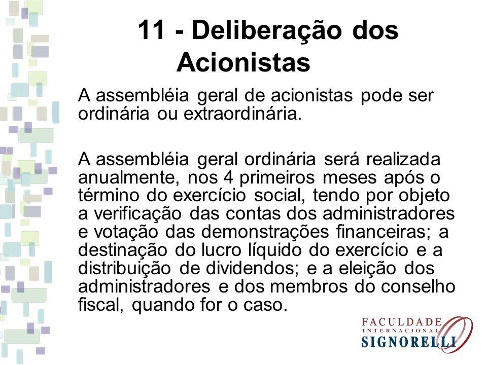 11 - Deliberação dos Acionistas