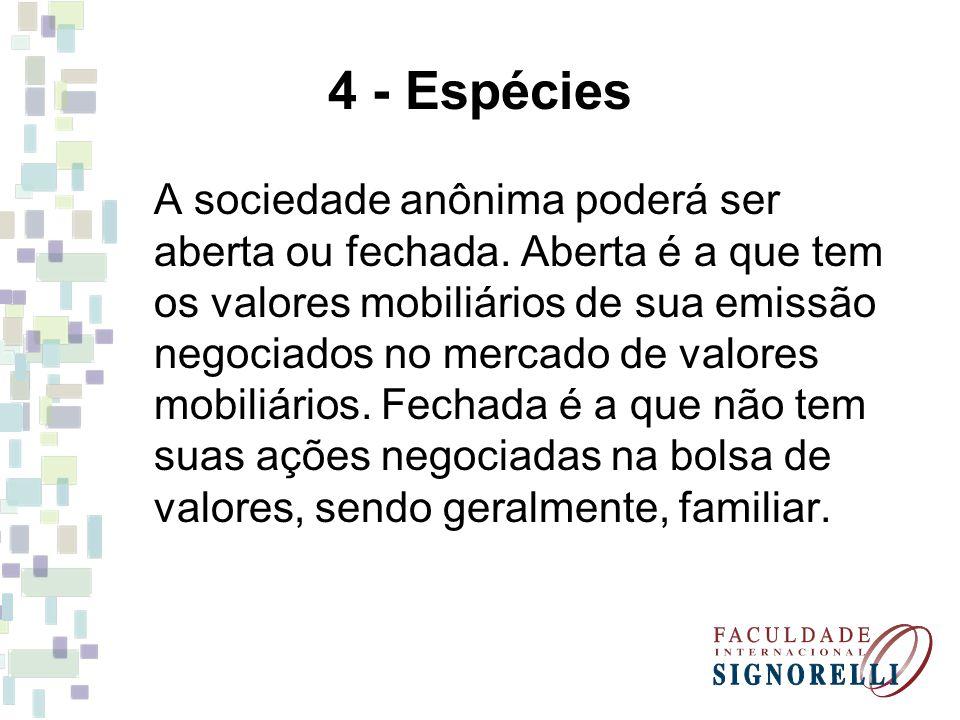 4 - Espécies