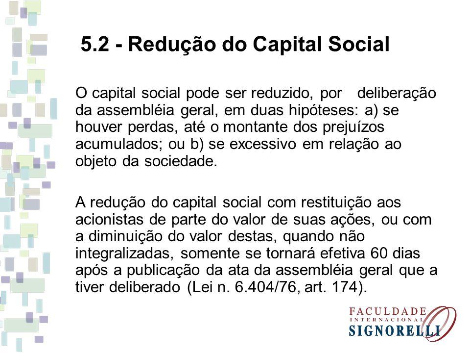 5.2 - Redução do Capital Social