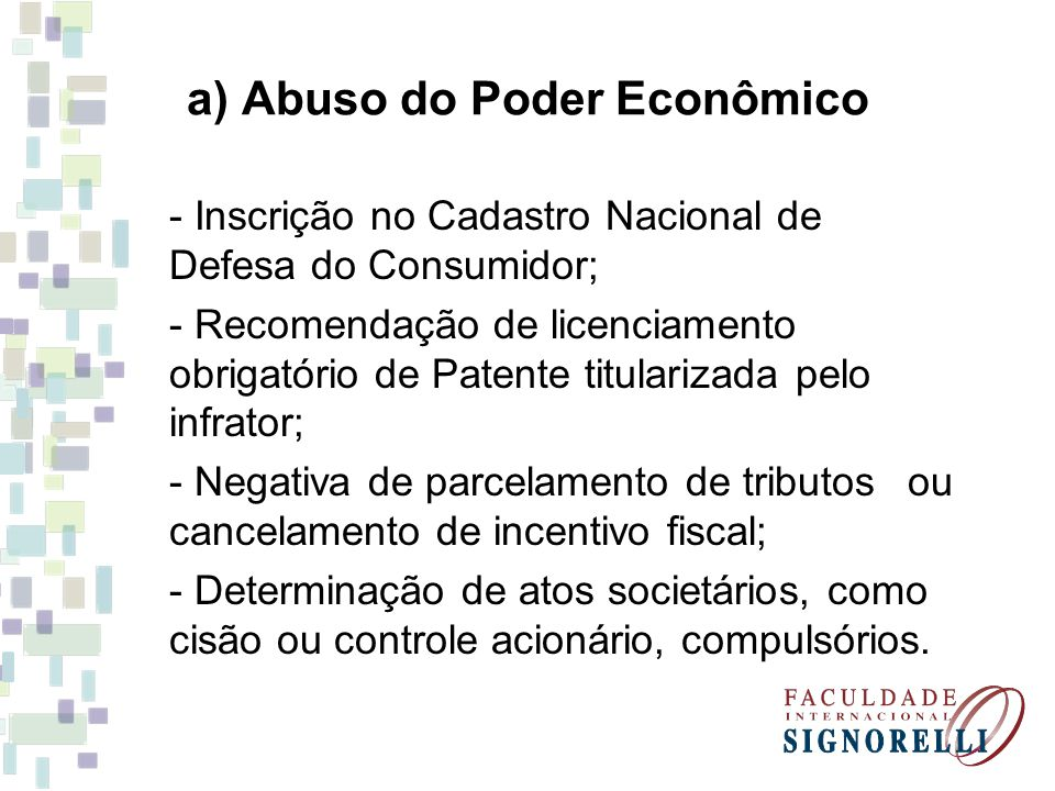 a) Abuso do Poder Econômico