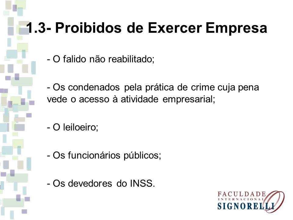1.3- Proibidos de Exercer Empresa