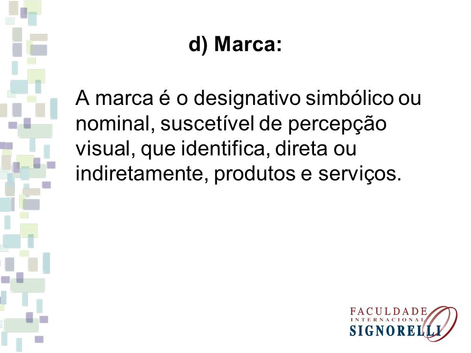 d) Marca: