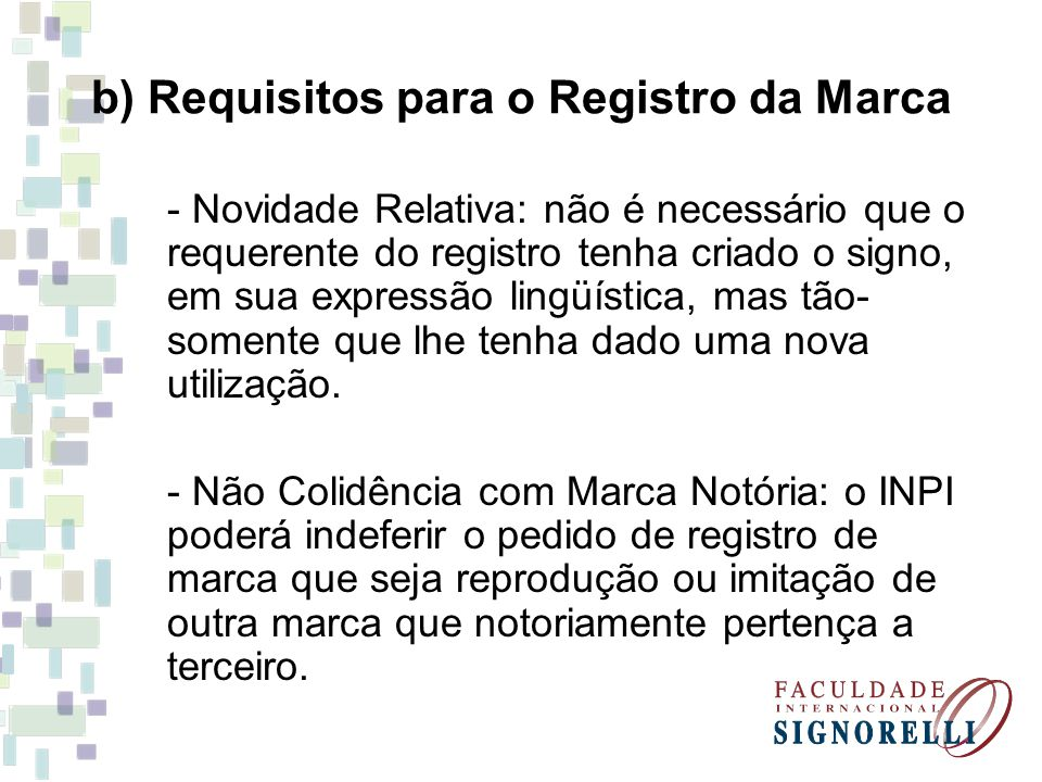 b) Requisitos para o Registro da Marca
