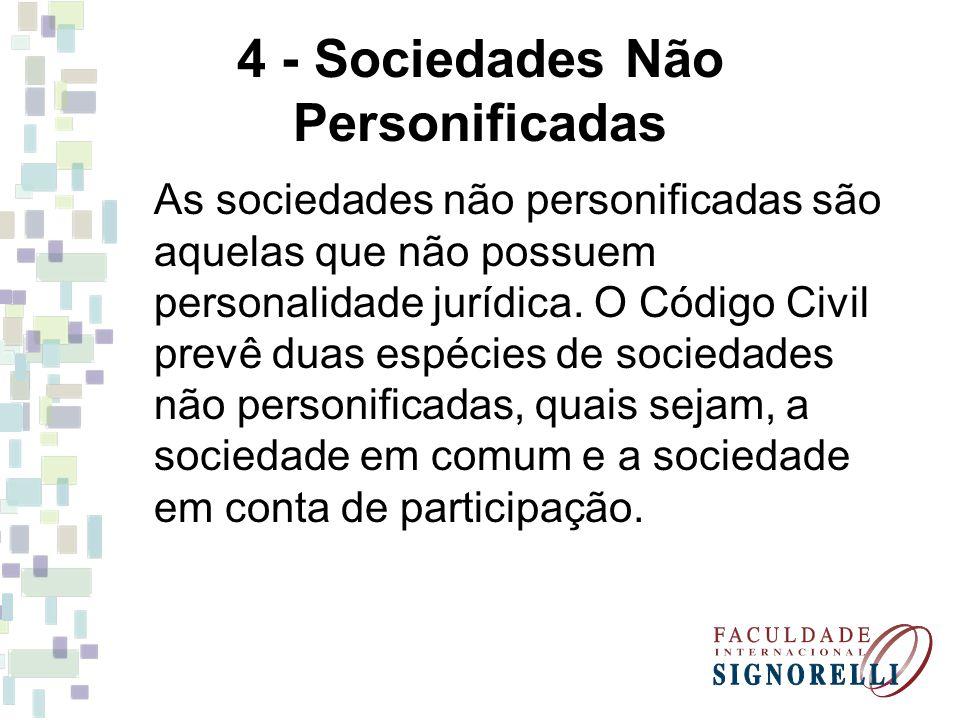 4 - Sociedades Não Personificadas