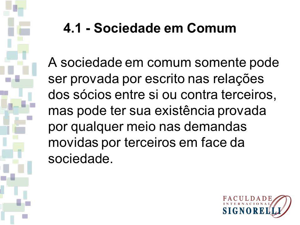 4.1 - Sociedade em Comum