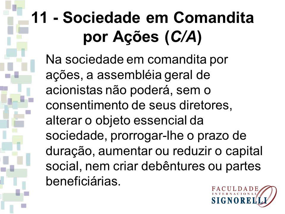 11 - Sociedade em Comandita por Ações (C/A)