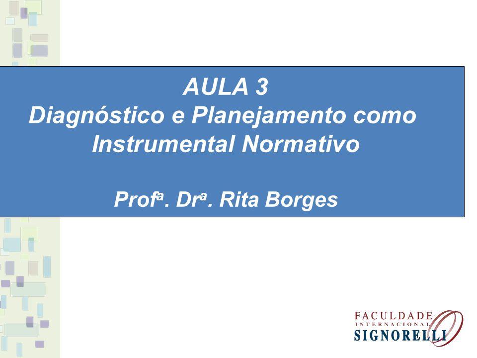 Diagnóstico e Planejamento como Instrumental Normativo