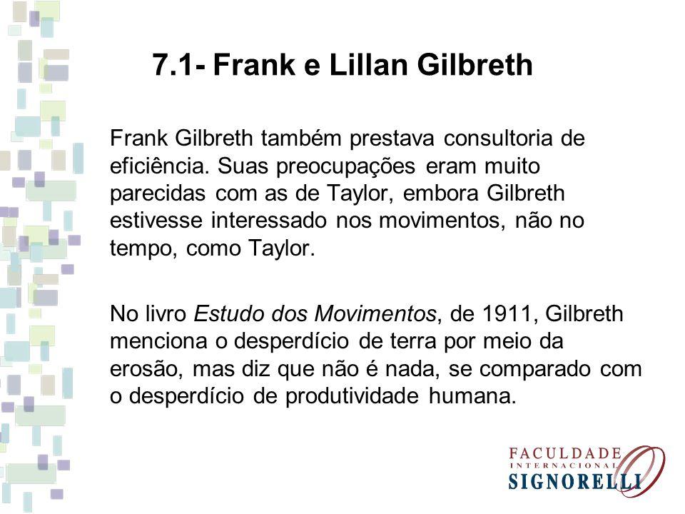 7.1- Frank e Lillan Gilbreth