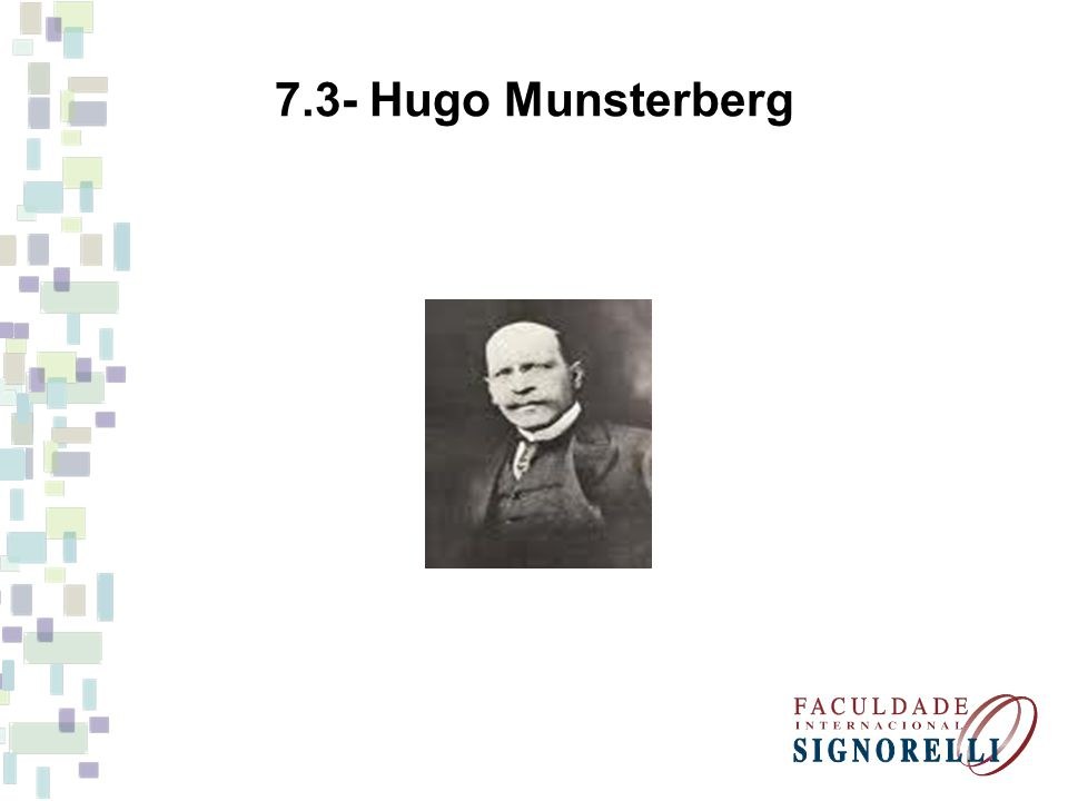 7.3- Hugo Munsterberg