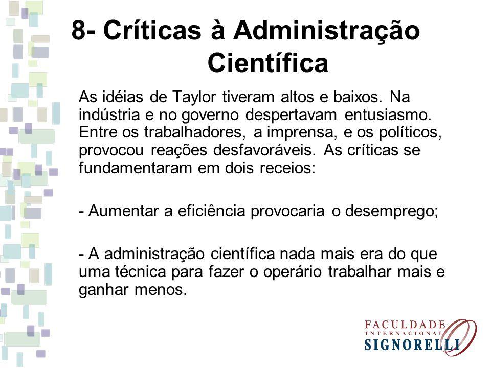 8- Críticas à Administração Científica
