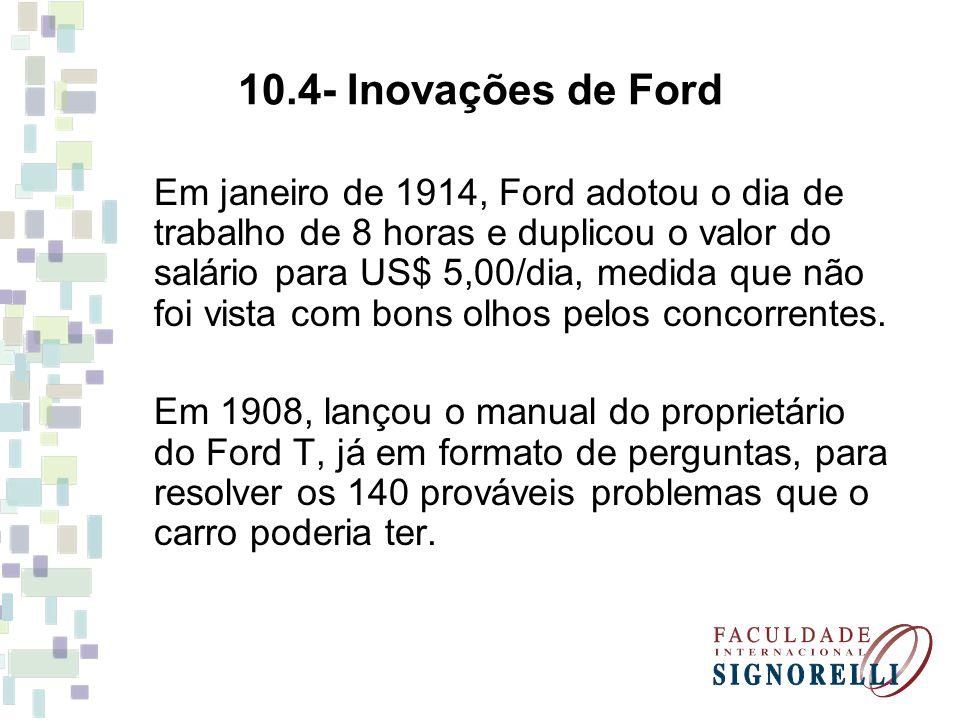 10.4- Inovações de Ford