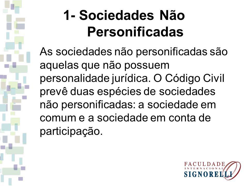 1- Sociedades Não Personificadas