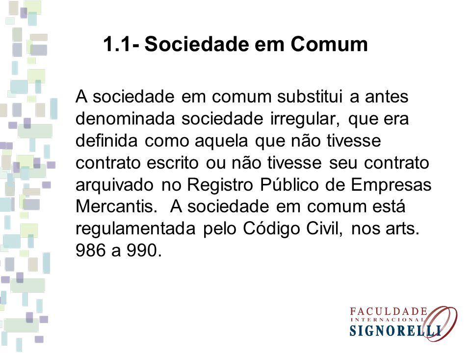 1.1- Sociedade em Comum