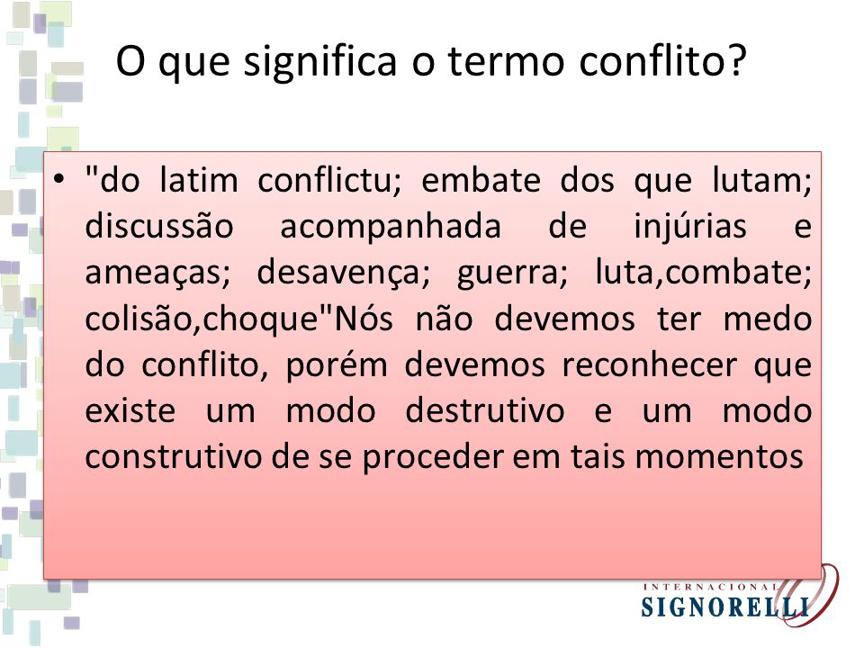 O que significa o termo conflito
