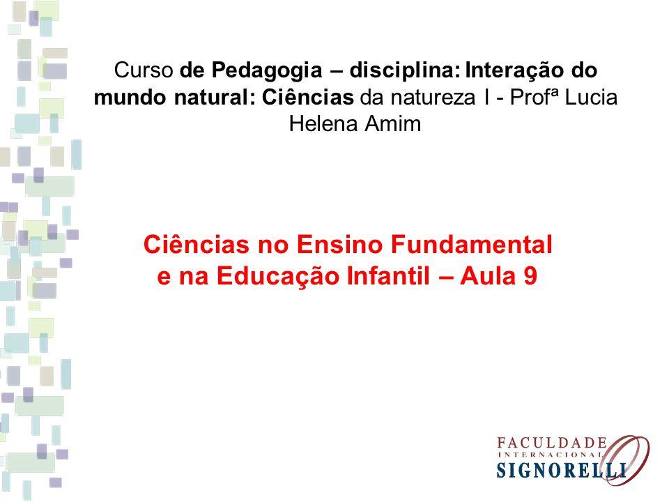 Ciências no Ensino Fundamental e na Educação Infantil – Aula 9