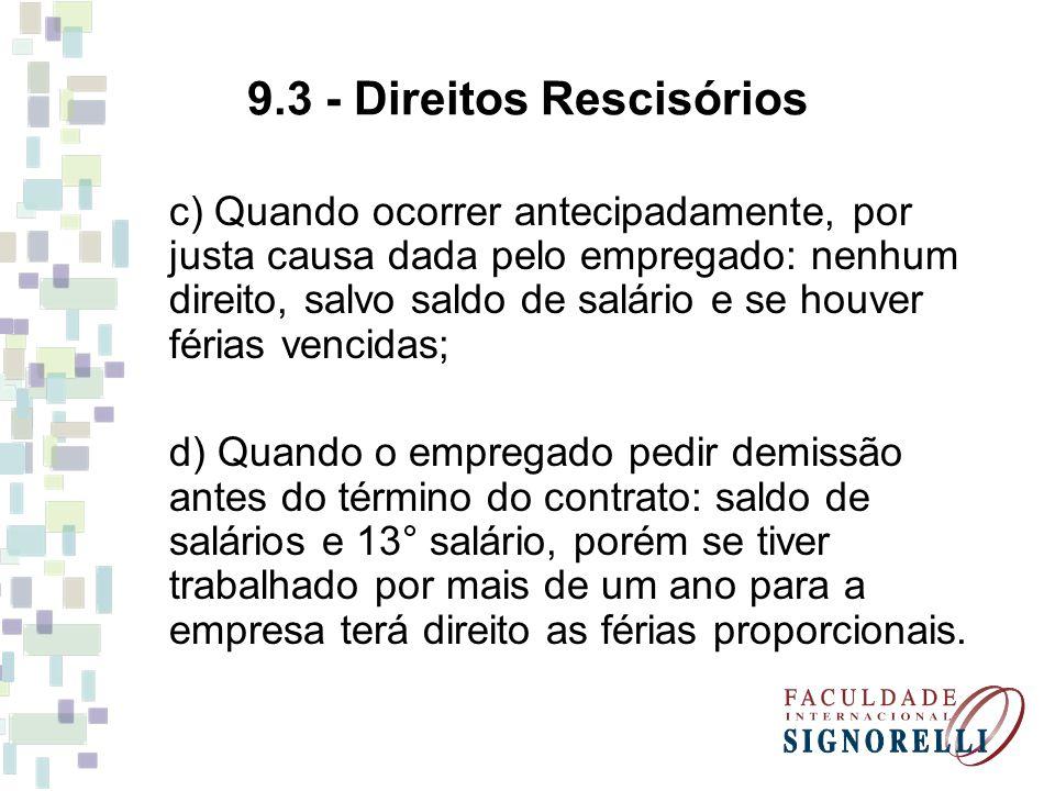 9.3 - Direitos Rescisórios