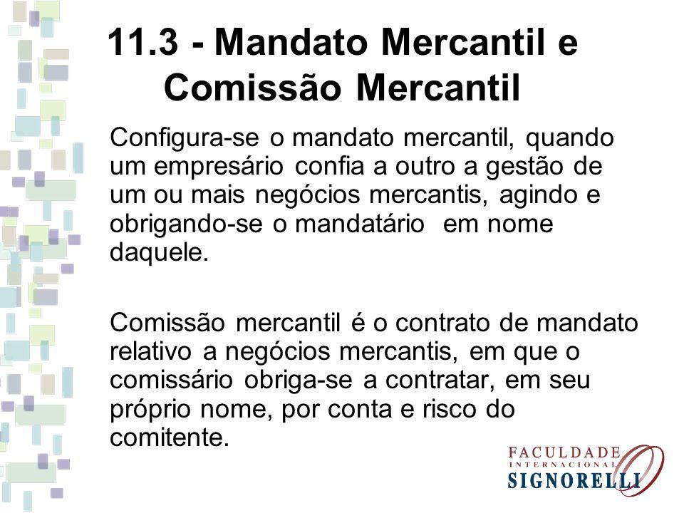11.3 - Mandato Mercantil e Comissão Mercantil