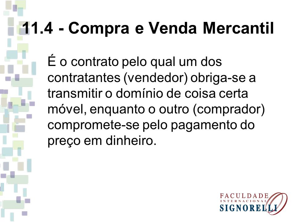 11.4 - Compra e Venda Mercantil
