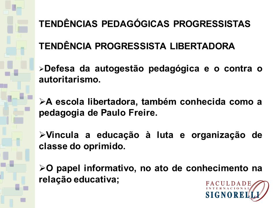 TENDÊNCIAS PEDAGÓGICAS PROGRESSISTAS