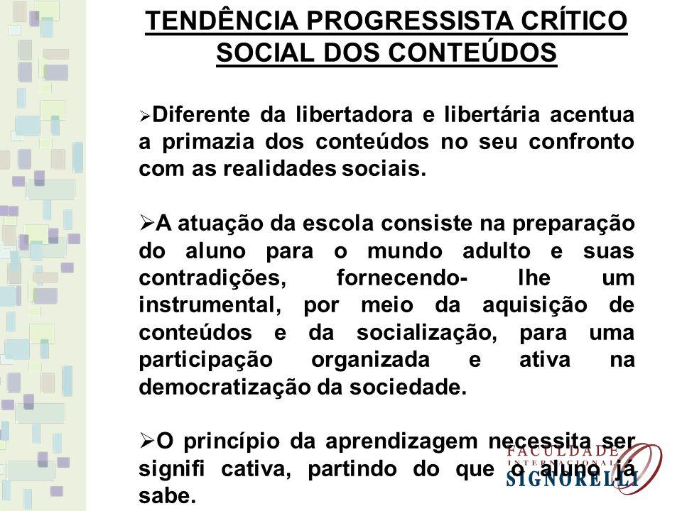 TENDÊNCIA PROGRESSISTA CRÍTICO SOCIAL DOS CONTEÚDOS