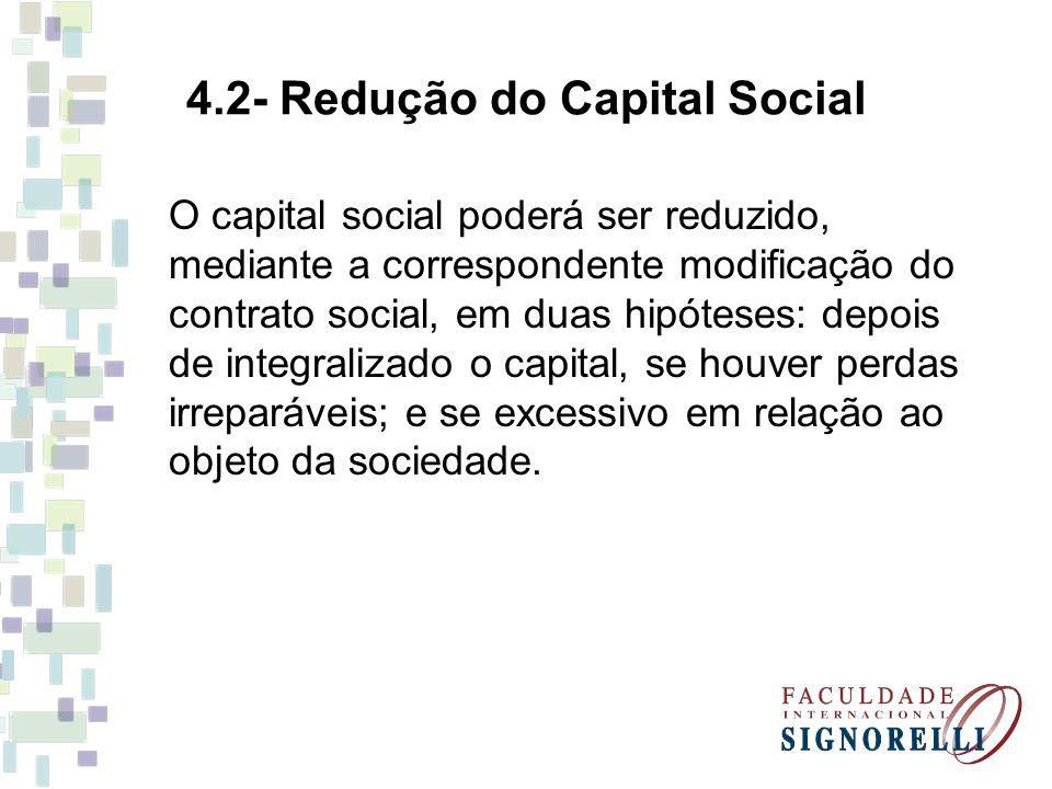 4.2- Redução do Capital Social