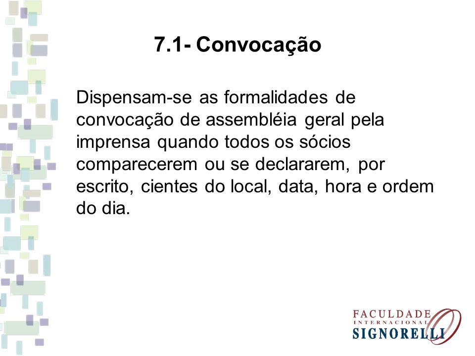 7.1- Convocação