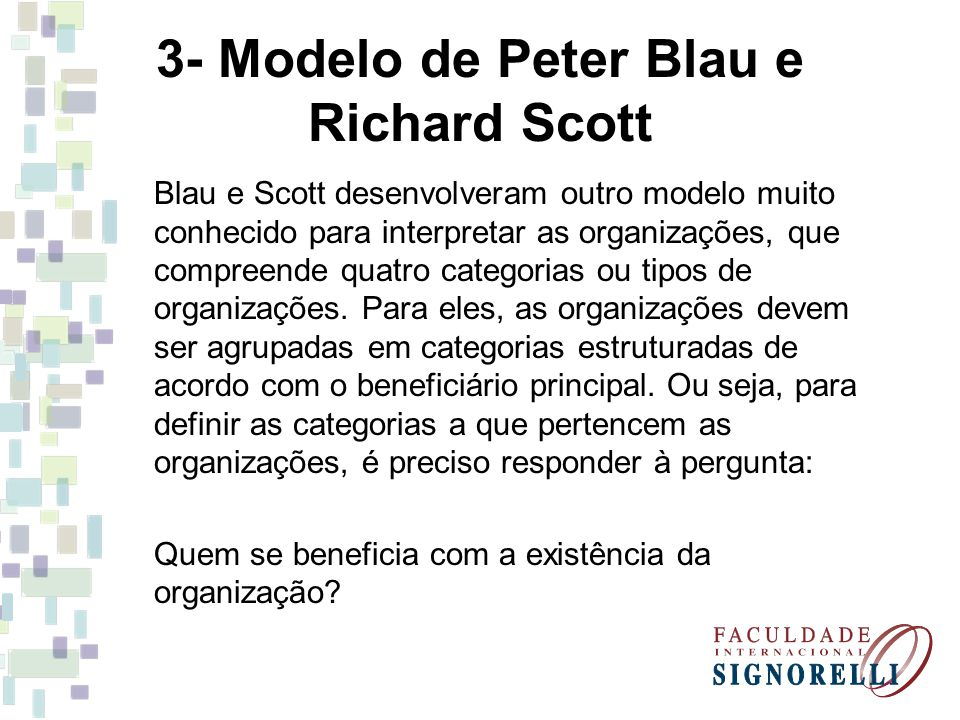 3- Modelo de Peter Blau e Richard Scott