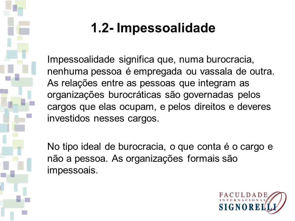 1.2- Impessoalidade