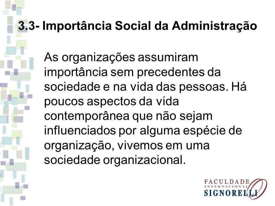 3.3- Importância Social da Administração
