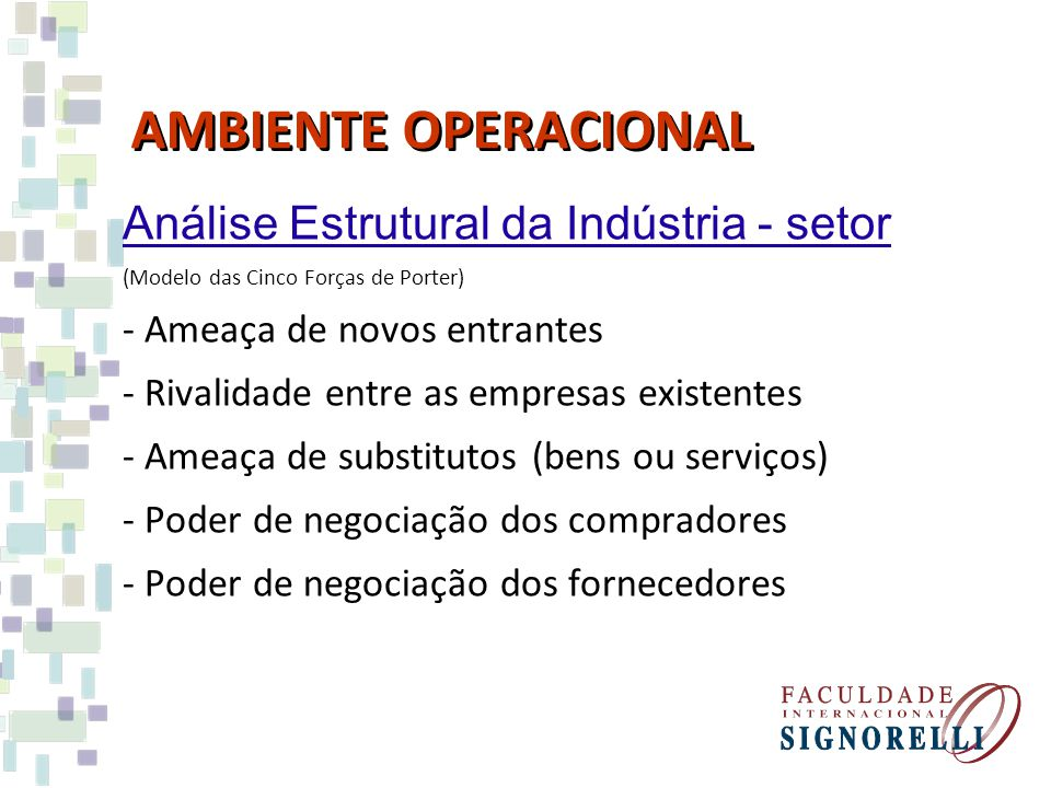 AMBIENTE OPERACIONAL Análise Estrutural da Indústria - setor