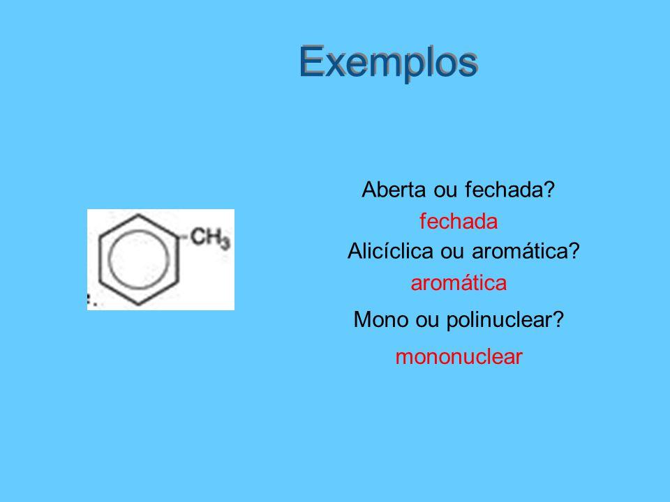 Alicíclica ou aromática