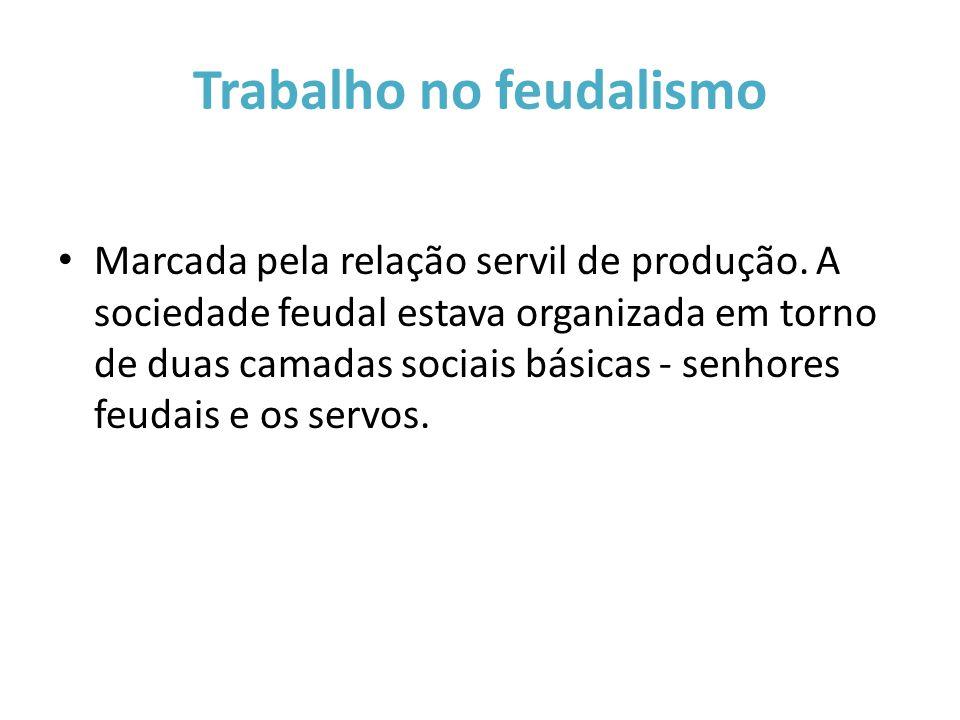 Trabalho no feudalismo