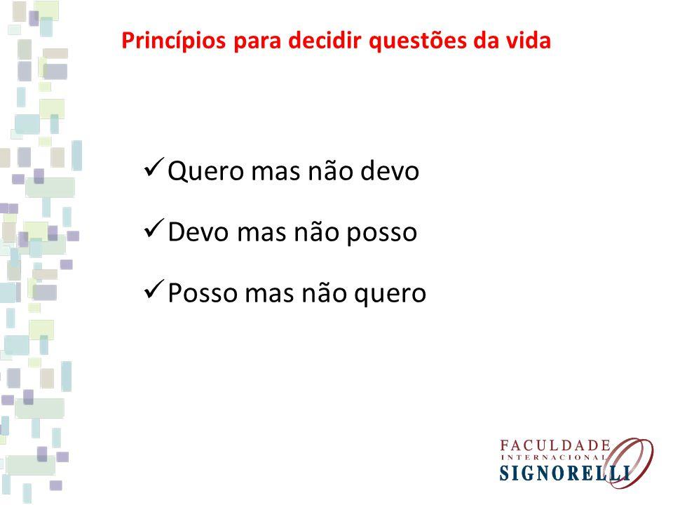 Princípios para decidir questões da vida