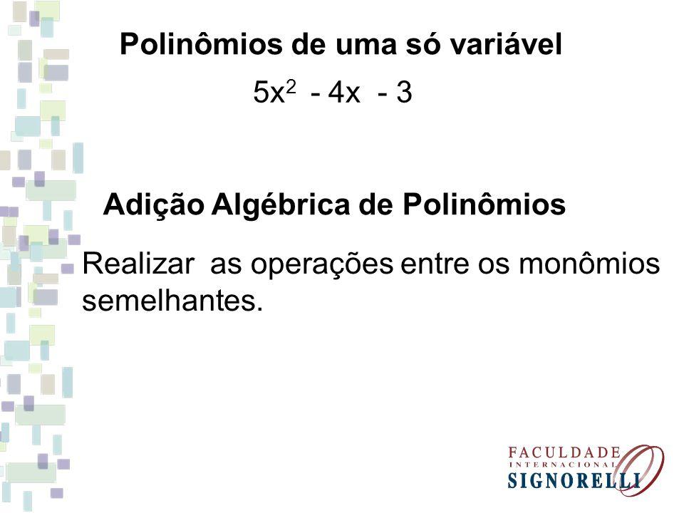 Polinômios de uma só variável