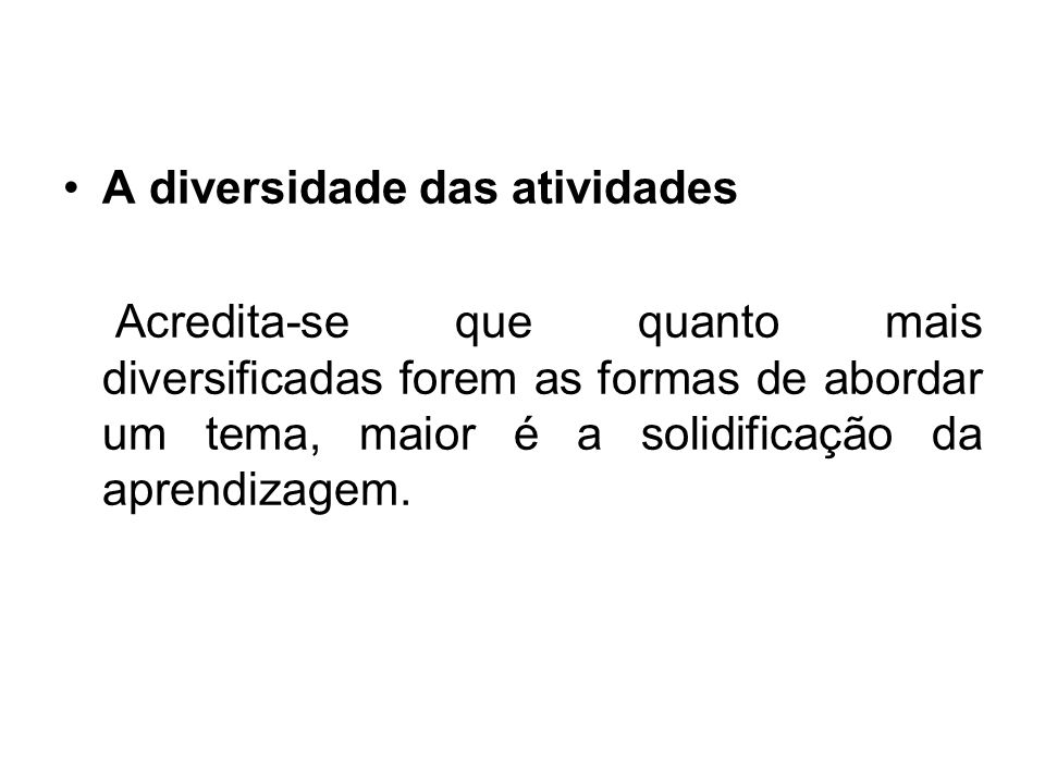 A diversidade das atividades