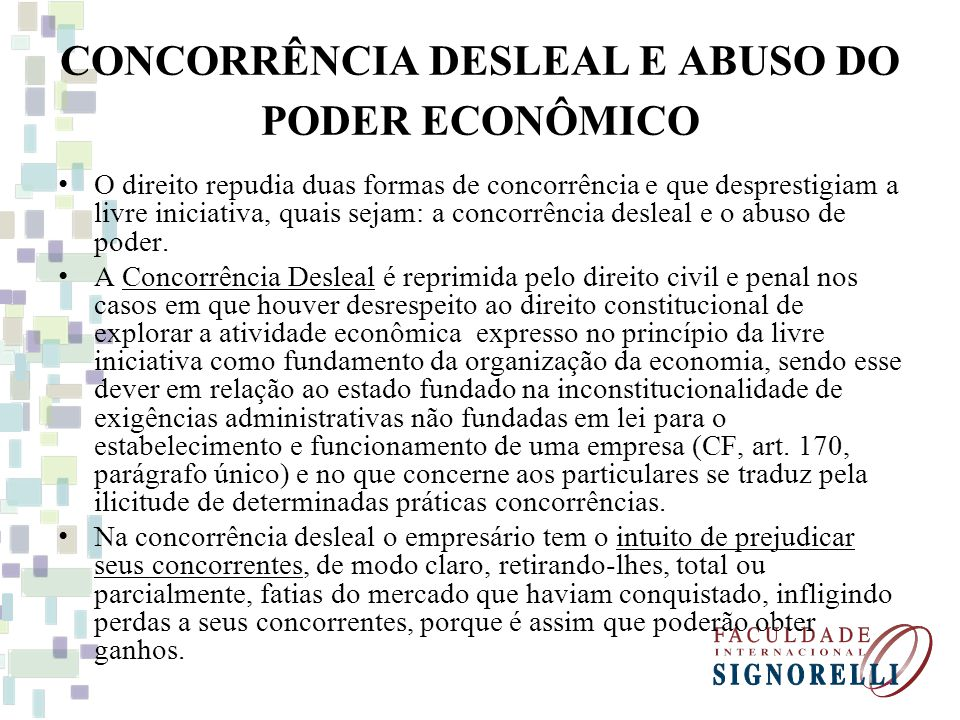 CONCORRÊNCIA DESLEAL E ABUSO DO PODER ECONÔMICO