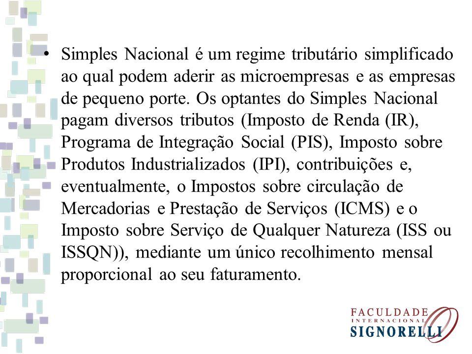Simples Nacional é um regime tributário simplificado ao qual podem aderir as microempresas e as empresas de pequeno porte.