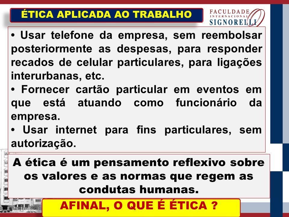 ÉTICA APLICADA AO TRABALHO