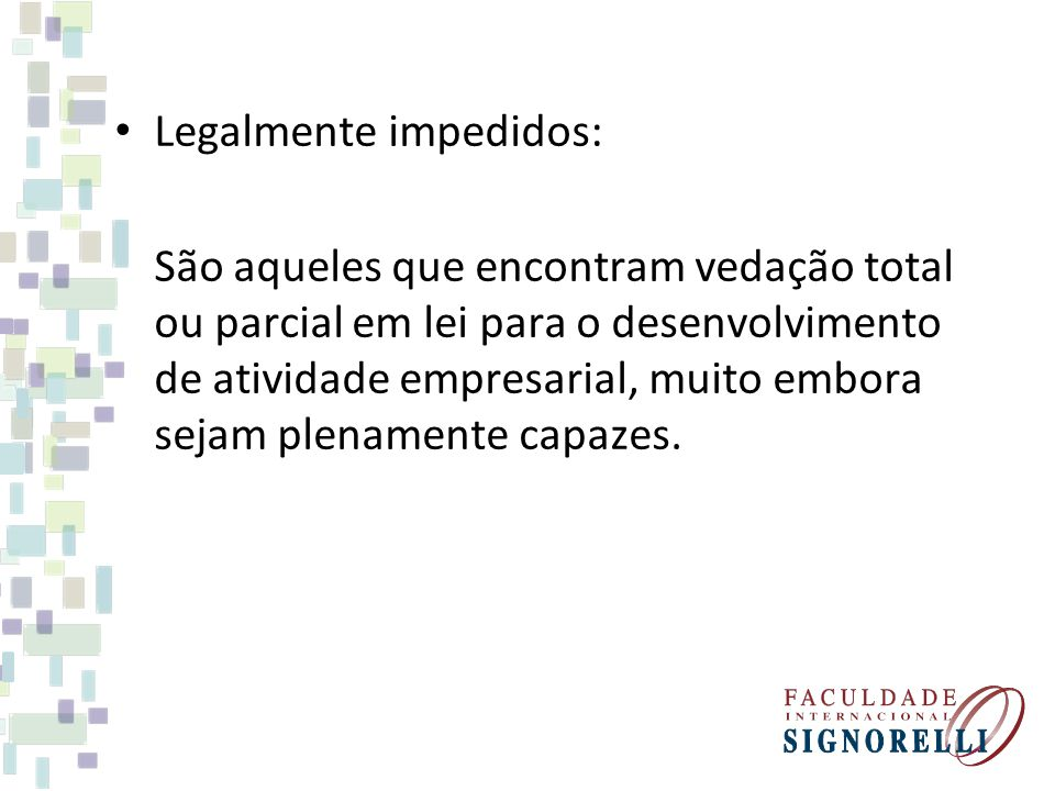 Legalmente impedidos: