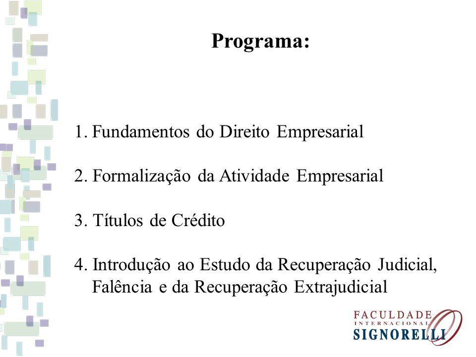 Programa: Fundamentos do Direito Empresarial