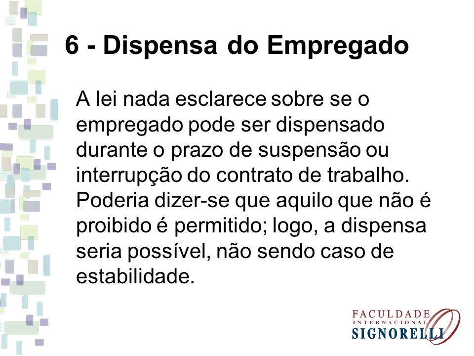6 - Dispensa do Empregado