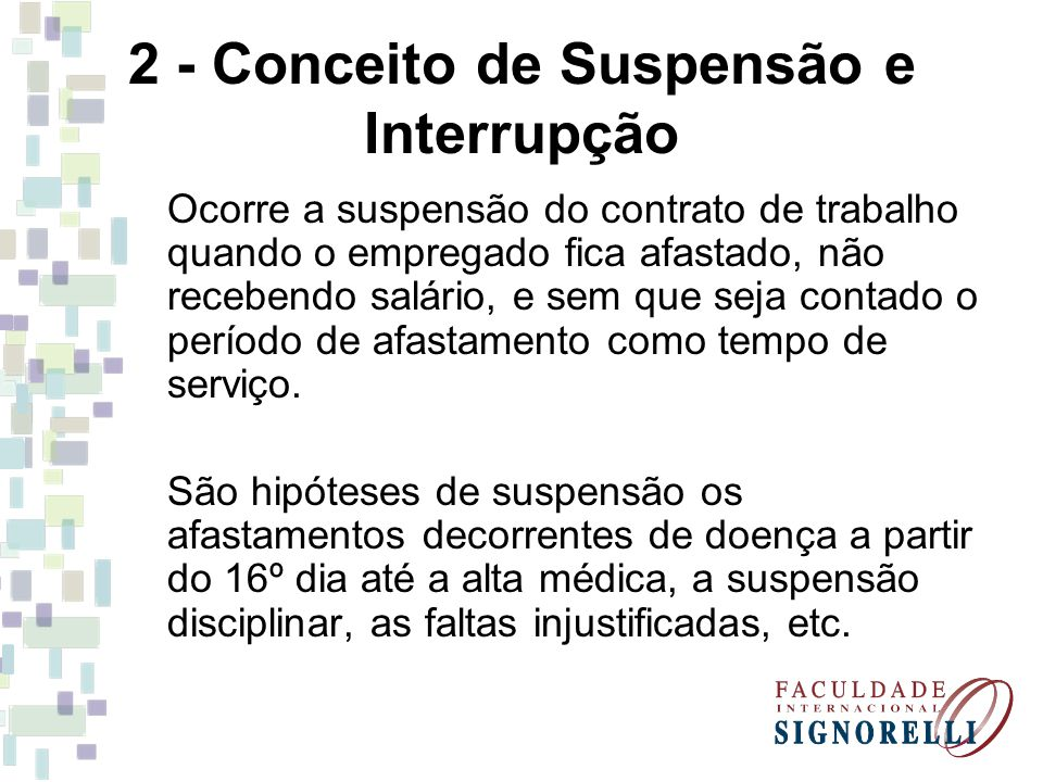 2 - Conceito de Suspensão e Interrupção