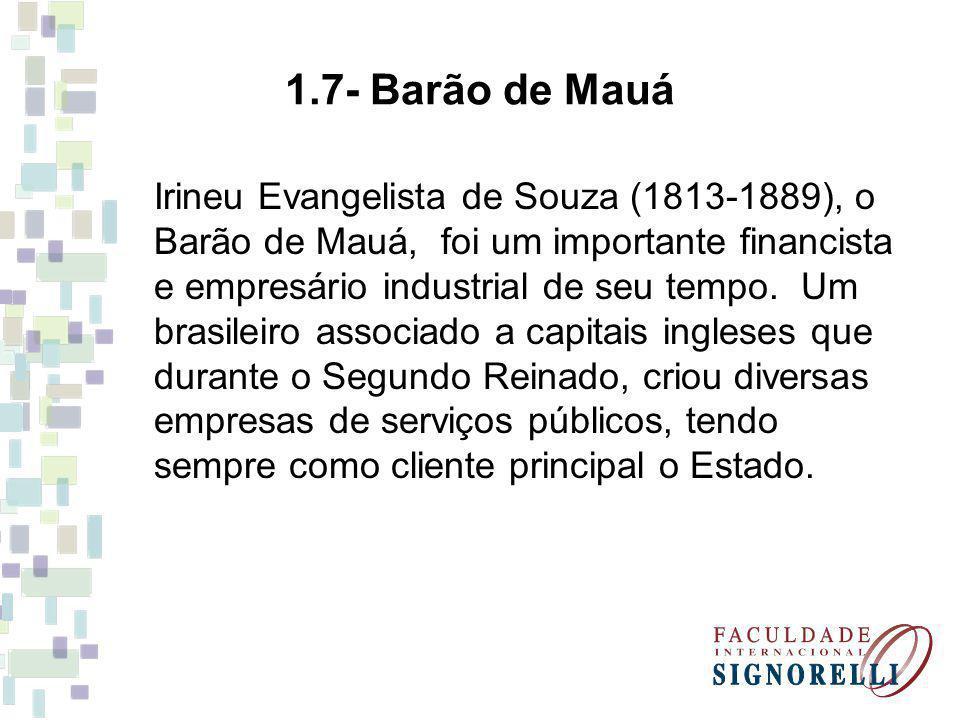 1.7- Barão de Mauá