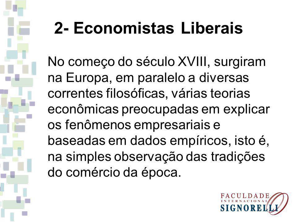 2- Economistas Liberais