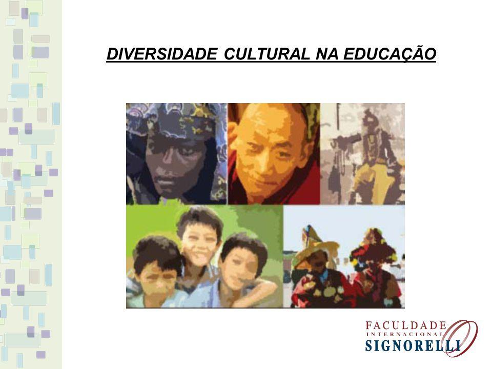 DIVERSIDADE CULTURAL NA EDUCAÇÃO